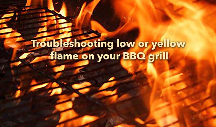 7 Tips for Troubleshooting Low Flame Output on your BBQ Grill